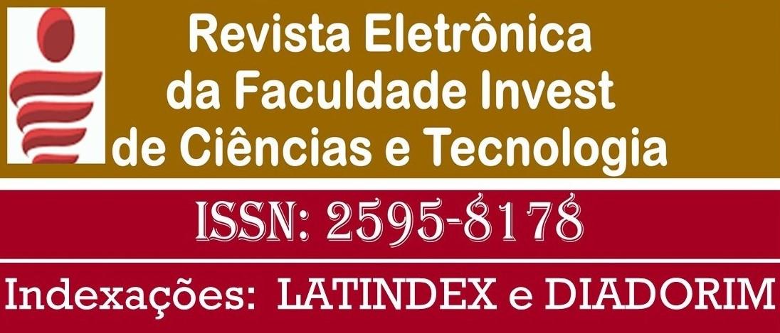 Revista Eletrônica da Faculdade Invest de Ciências e Tecnologia ISSN 2595-8178